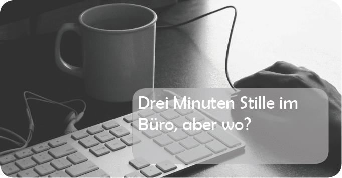 FB_Stille im Büro