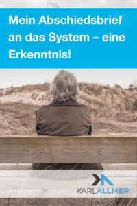 Abschiedsbrief an das System