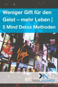 Gift für den geist - 5 Mind Detox Methoden