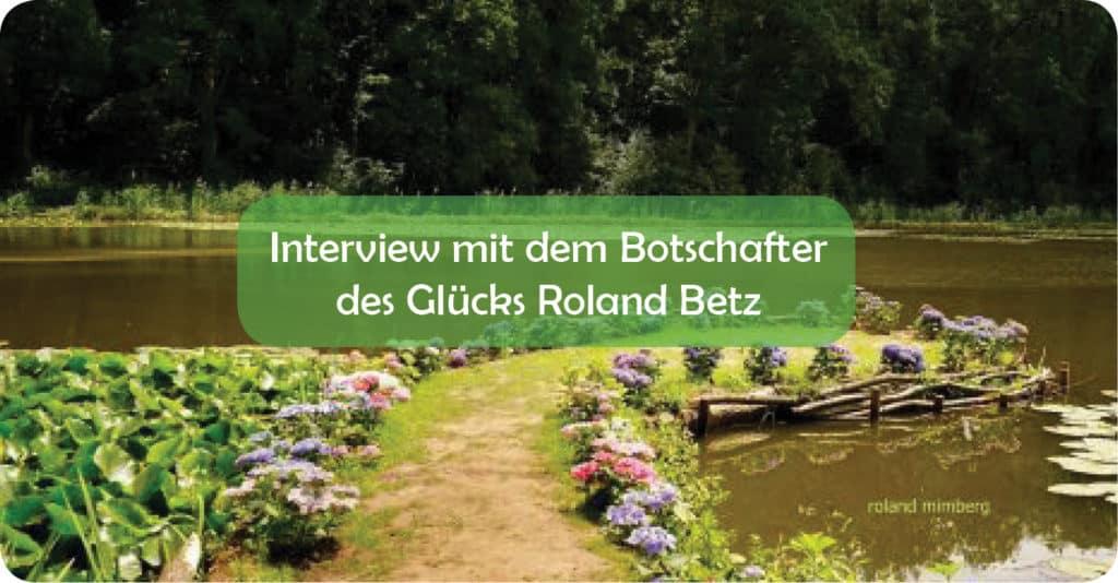 Roland betz Interview